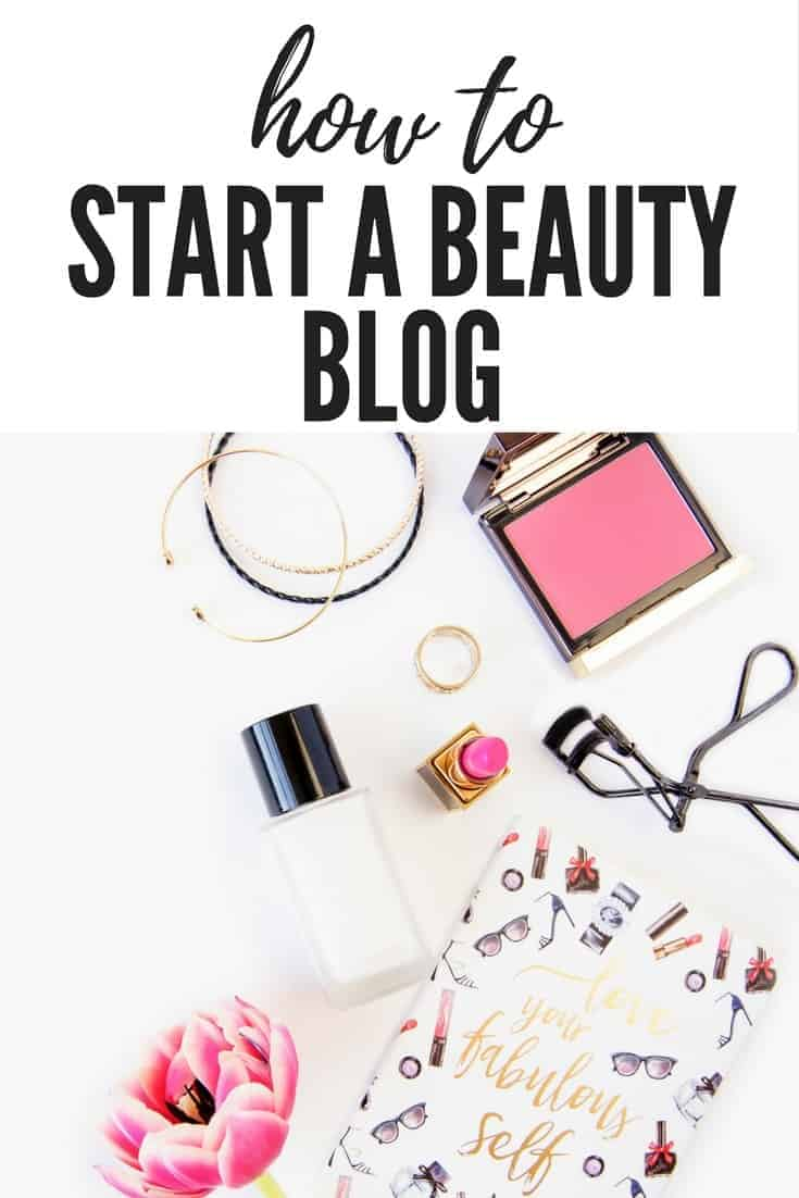 6 Must Read Essential Tips On How To Start A Beauty Blog
